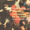 """""""Muerte y conversión en los Andes"""" ganó premio internacional Cline, el más importante galardón para historiadores latinoamericanos"""