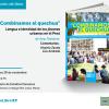 """Presentación de libro """" Combinamos el Quechua. Lengua e identidad de los jóvenes urbanos en el Perú"""""""