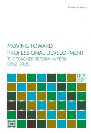 Moving toward professional development: the teacher reform in Peru (2012-2016)