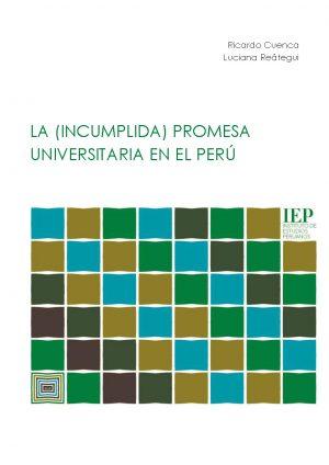 La (incumplida) promesa universitaria en el Perú