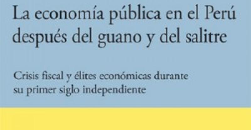 El IEP presenta libro sobre la economía peruana después del guano y del salitre