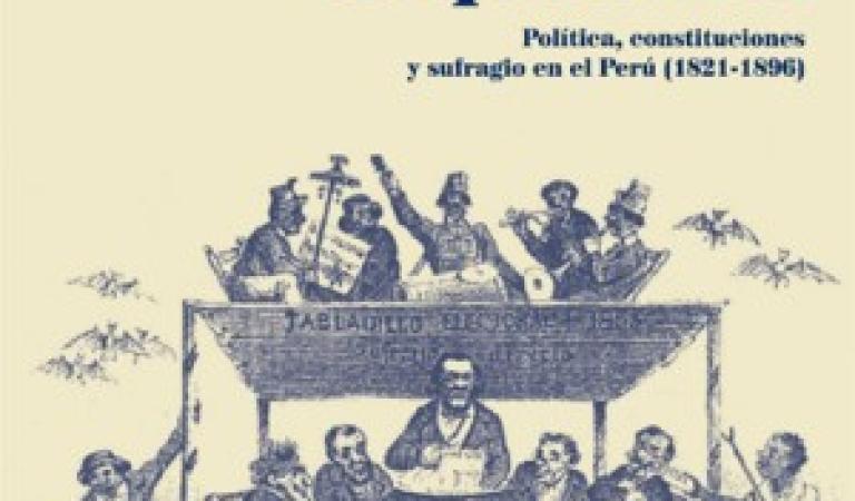 """Presentación del libro """"La ciudadanía corporativa. Política, constituciones y sufragio en el Perú (1821 – 1896)"""""""