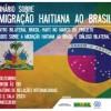 Estudio del IEP sobre situación de los migrantes haitianos en su paso por el Perú hacia Brasil será presentado en Brasilia