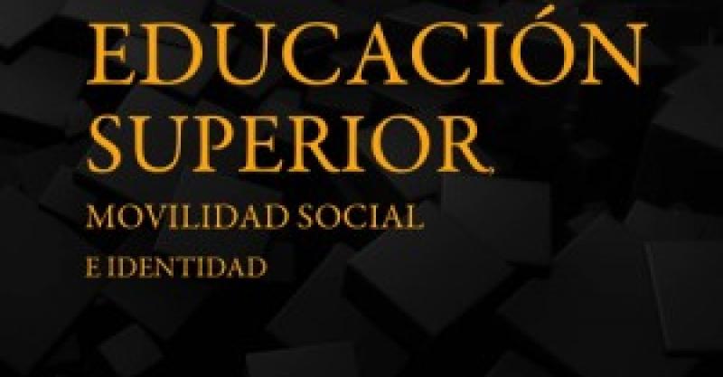 La educación superior como instrumento de inclusión social
