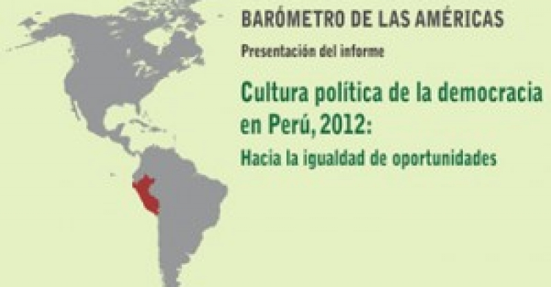 DOSSIER: Barómetro de las Américas 2012 – Perú
