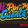 Miles de estudiantes de Beca 18 se beneficiarán con plataforma de educación financiera #PorMiCuenta