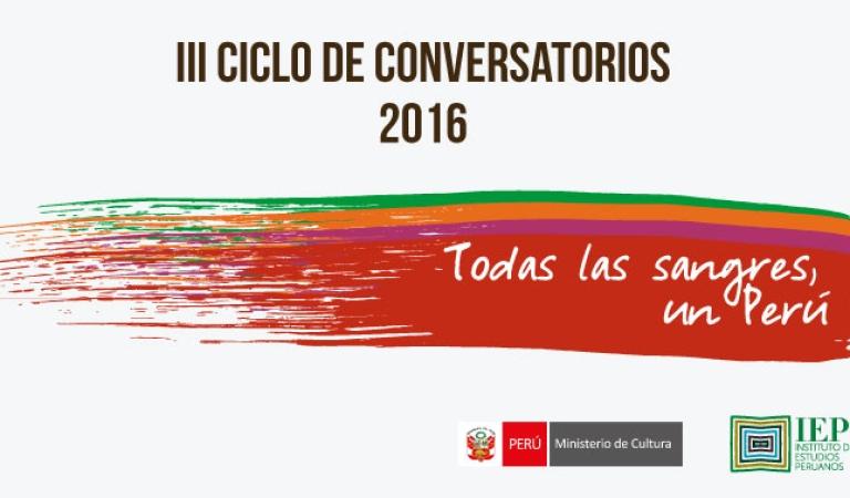 """Vuelven los conversatorios """"Todas las sangres, un Perú"""""""
