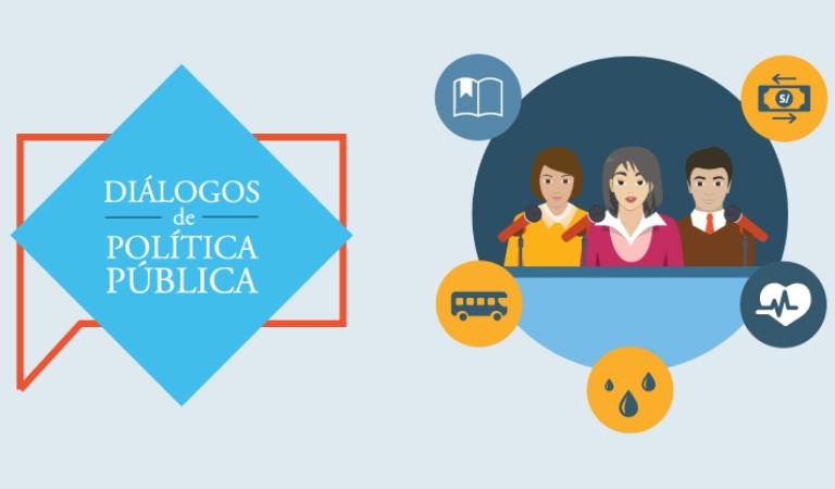 Diálogos de política pública sobre prioridades para el actual Gobierno