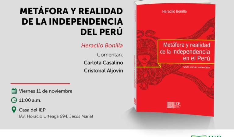 """Mesa verde """"Metáfora y realidad de la independencia en el Perú"""", a cargo de Heraclio Bonilla"""