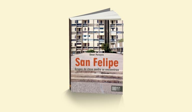 Las clases medias y la Residencial San Felipe