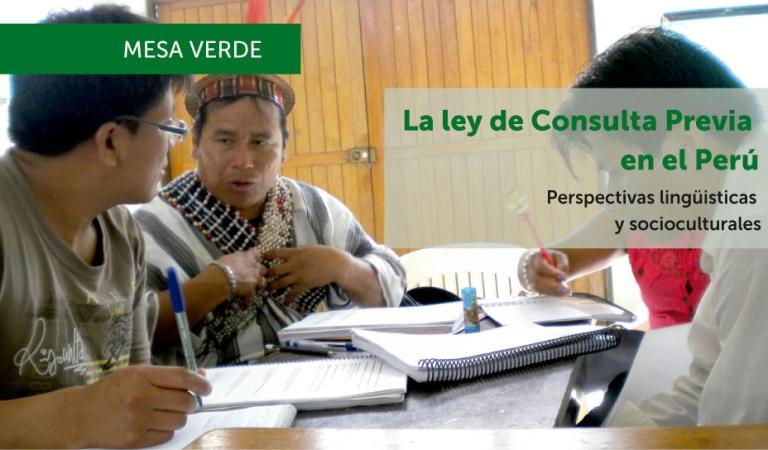 La Ley de Consulta Previa en el Perú. Perspectivas lingüísticas y socioculturales