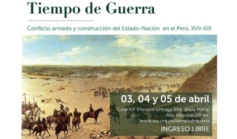 [COLOQUIO] Tiempo de Guerra. Conflicto armado y construcción del Estado-nación siglos XVII-XIX
