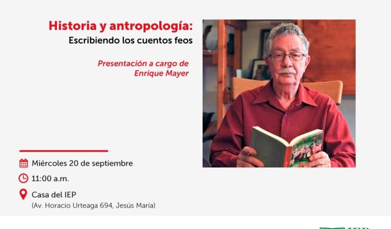 Historia y Antropología: Escribiendo los Cuentos Feos