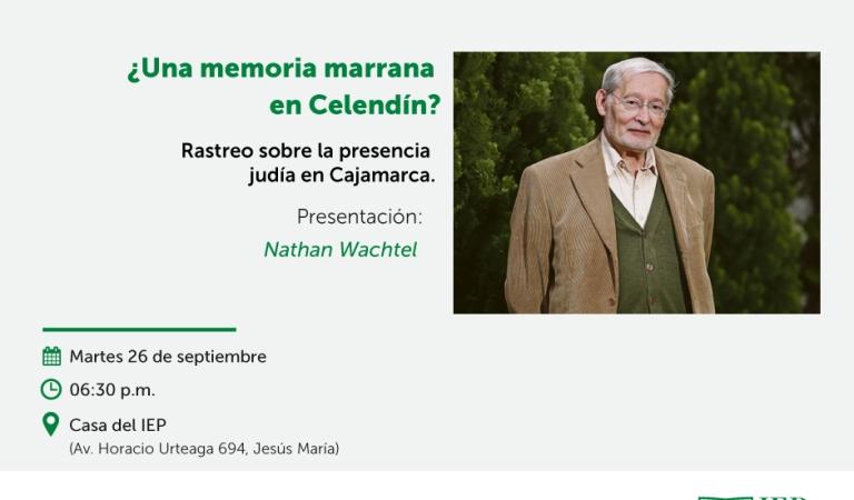 ¿Una memoria marrana en Celendín? Rastreo sobre la presencia judía en Cajamarca.