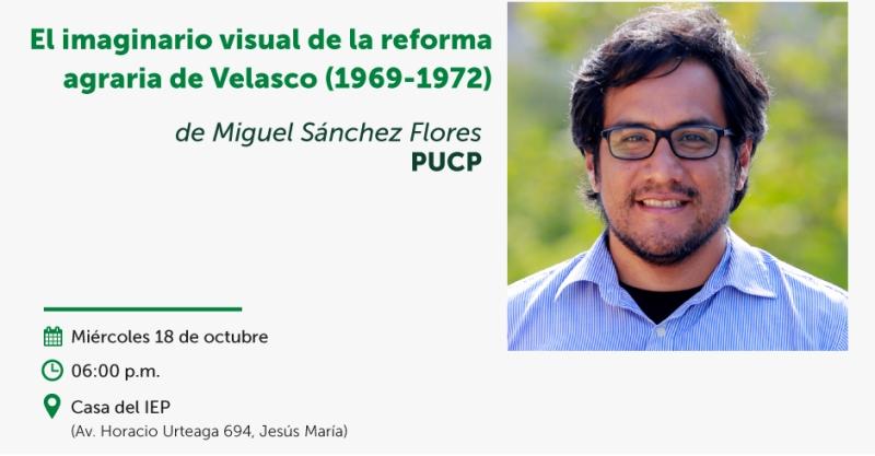 """[Vídeo] Mesa Verde """"El imaginario visual de la reforma agraria de Velasco (1969-1972)"""""""