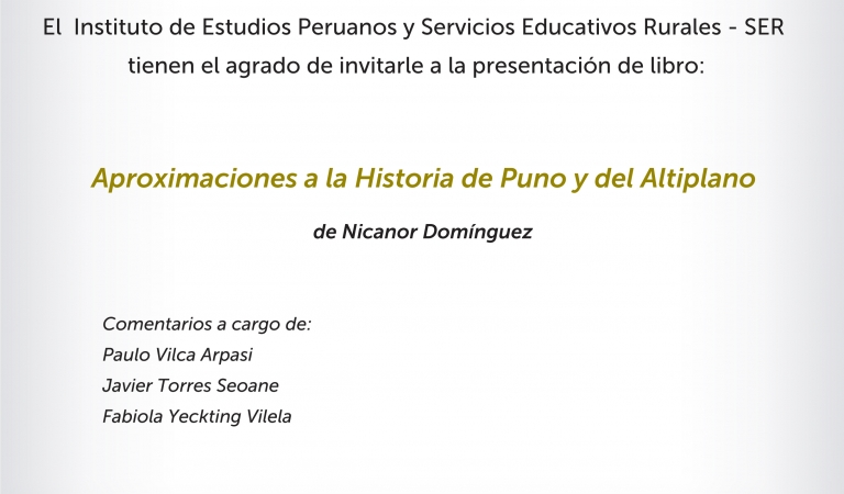 Presentación de libro Aproximaciones a la Historia de Puno y del Altiplano de Nicanor Domínguez