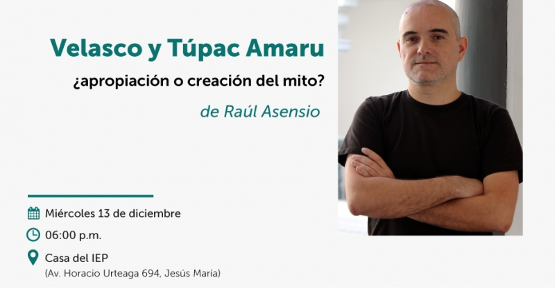 """[VÍDEO] """"Velasco y Túpac Amaru: ¿apropiación o creación del mito?"""""""