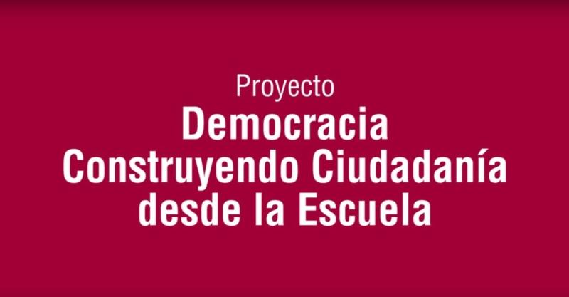 Proyecto Democracia. Construyendo ciudadanía desde la escuela