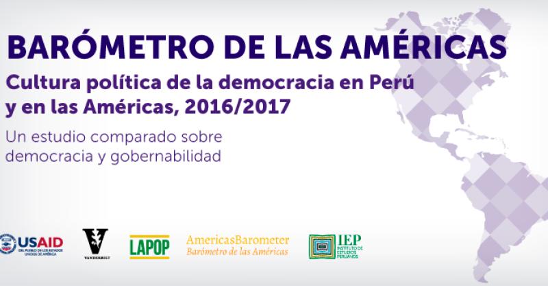 VI Ronda del Barómetro de las Américas en el Perú: informe, presentación y vídeos