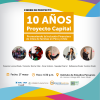 """Evento de cierre """"10 Años de Proyecto Capital"""""""