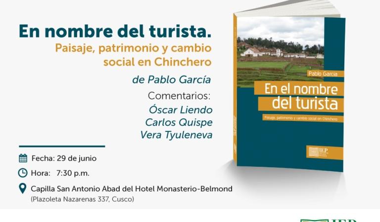 """[CUSCO] Presentación de libro """"En el nombre del turista. Paisaje, patrimonio y cambio social en Chinchero"""""""