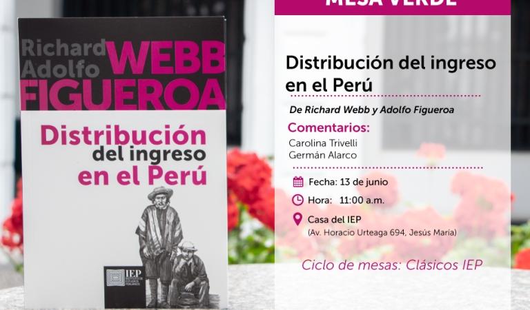 """[MESA VERDE] """"Distribución del ingreso en el Perú"""""""