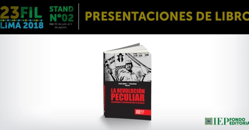 [PRESENTACIÓN DE LIBRO] La revolución peculiar. Repensando el gobierno militar de Velasco.