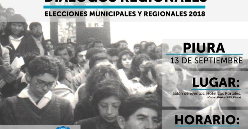 """[Piura] IEP organiza """"DIÁLOGOS REGIONALES. Elecciones Regionales y Municipales 2018"""""""