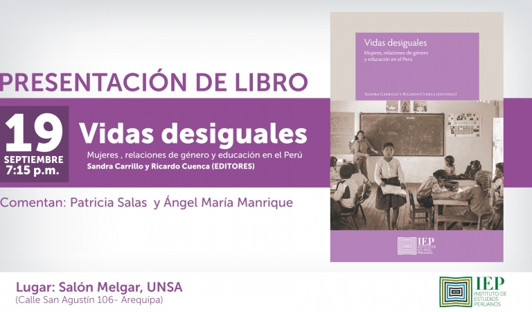 """[Arequipa] """"Vidas desiguales. Mujeres relaciones de género y educación en el Perú"""""""