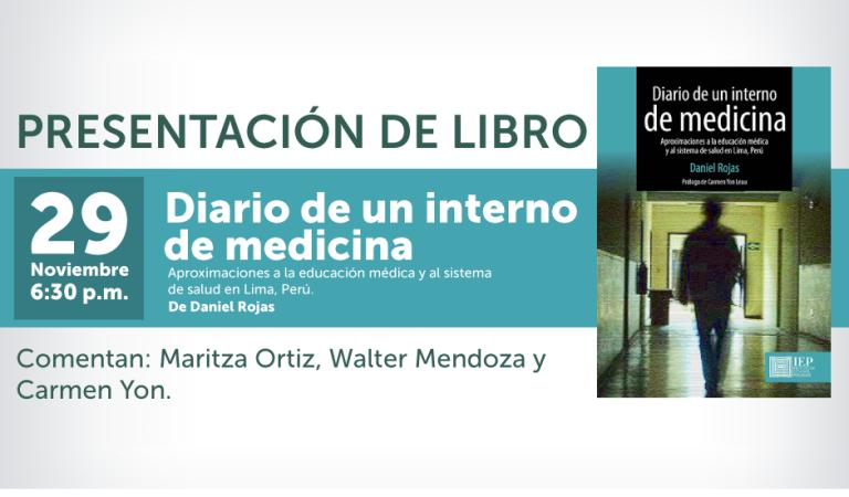 """Presentación del libro """"Diario de un interno de medicina"""" de Daniel Rojas"""