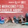 """Ciclo de jornadas académicas """"Las migraciones y sus ciudades de arribo"""" (2018-2019)"""