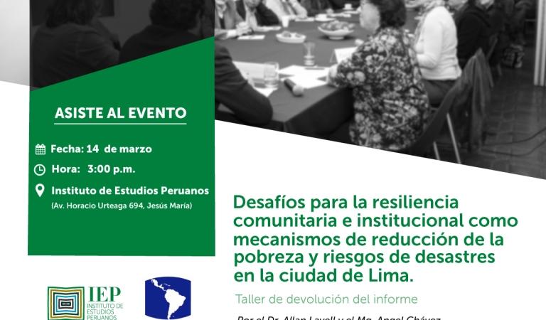 Desafíos para la resiliencia comunitaria e institucional como mecanismos de reducción de la pobreza y riesgos de desastres en la ciudad de Lima