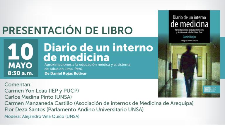 [Arequipa] Diario de un interno de medicina. Aproximaciones a la educación médica y al sistema de salud en Lima, Perú.