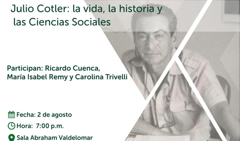 Julio Cotler: la vida, la historia y las Ciencias Sociales