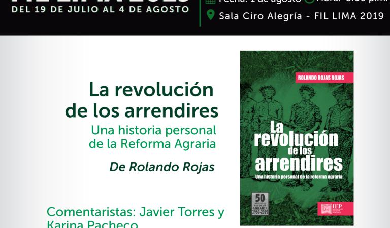 """""""La revolución de los arrendires. Una historia personal de la Reforma Agraria"""""""