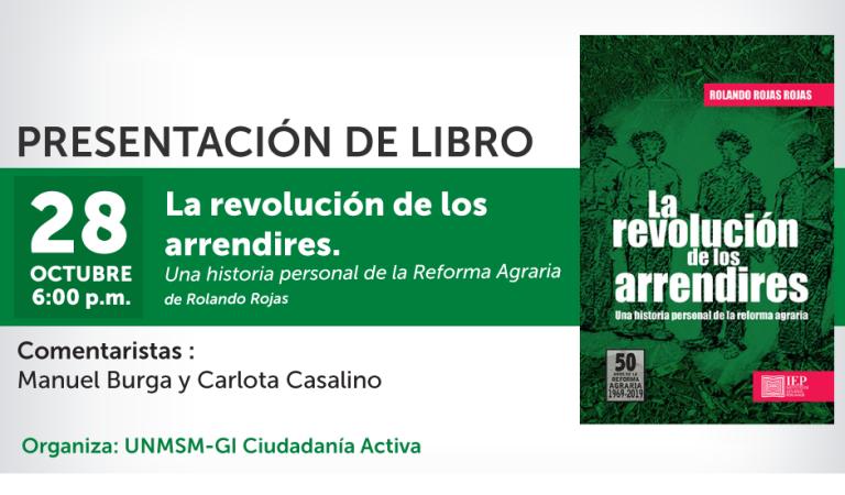 La revolución de los arrendires. Una historia personal de la Reforma Agraria