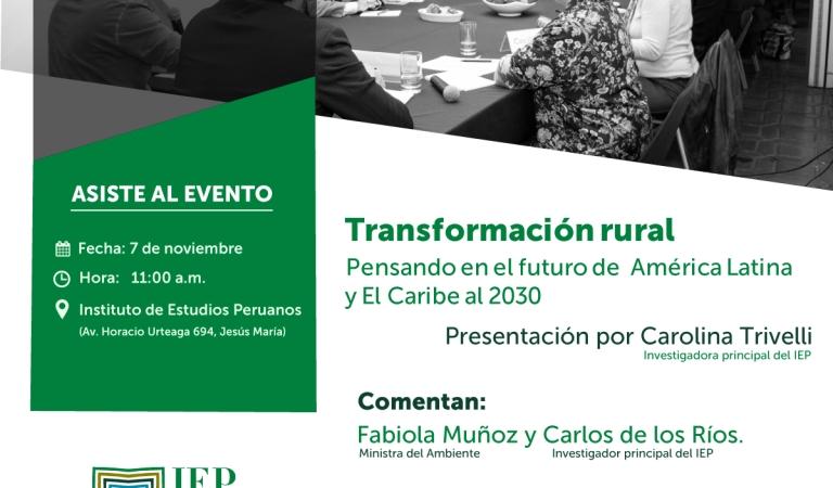 Transformación rural: Pensando en el futuro de América Latina y El Caribe al 2030