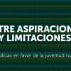 [Policy Brief] Entre aspiraciones y limitaciones. Políticas públicas en favor de la juventud rural del Perú