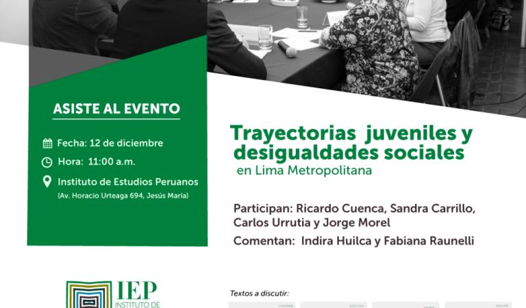 Trayectorias juveniles y desigualdades sociales en Lima Metropolitana