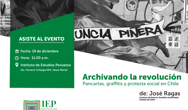 Archivando la Revolución: Pancartas, graffitis y protesta social en Chile