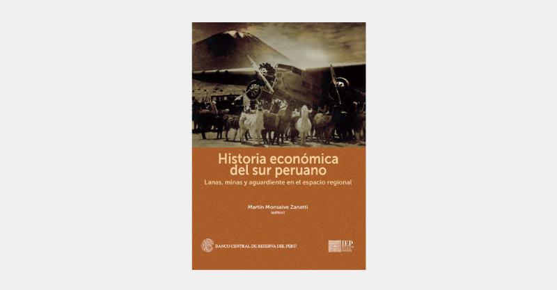 [RESEÑA] El sur peruano y su historia regional, por Carlos Garaycochea