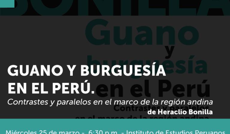 [SUSPENDIDO] Guano y burguesía en el Perú. Contrastes y paralelos en el marco de la región andina (4ta. ed. aumentada)
