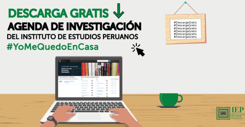 Investigadores del IEP recomiendan artículos académicos gratuitos de su repositorio institucional