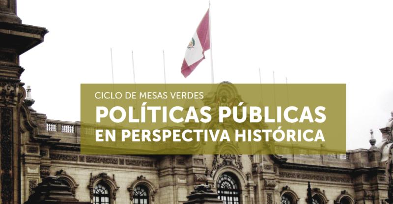 """Ciclo de Mesas Verdes: """"Políticas públicas en perspectiva histórica"""" (2019)"""