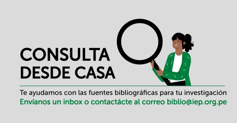 [NUEVO SERVICIO] Biblioteca del IEP pone a disposición servicios de búsqueda bibliográfica personalizada