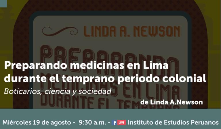[VIRTUAL] Preparando Medicinas en Lima durante el temprano periodo colonial: Boticarios, ciencia y sociedad