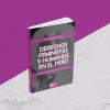 [NUEVO LIBRO] Derechos feministas y humanos en el Perú: decolonizando la justicia transicional