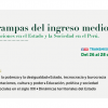 [SEMINARIO] Las trampas en el Perú de ingreso medio:  Transformaciones en el Estado y la sociedad