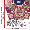 Narra la Independencia desde tu pueblo, tu distrito o tu ciudad