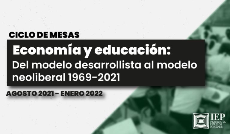 [CICLO DE MESAS VERDES] Estado y Mercado: del desarrollismo al neoliberalismo.